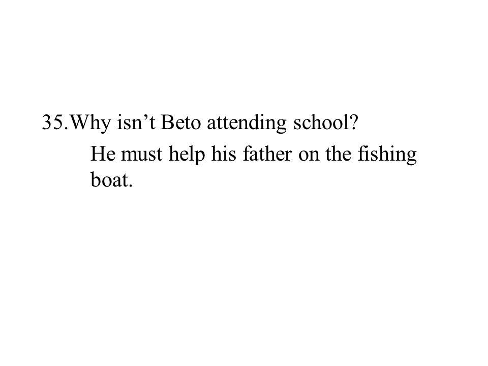 Why isn't Beto attending school