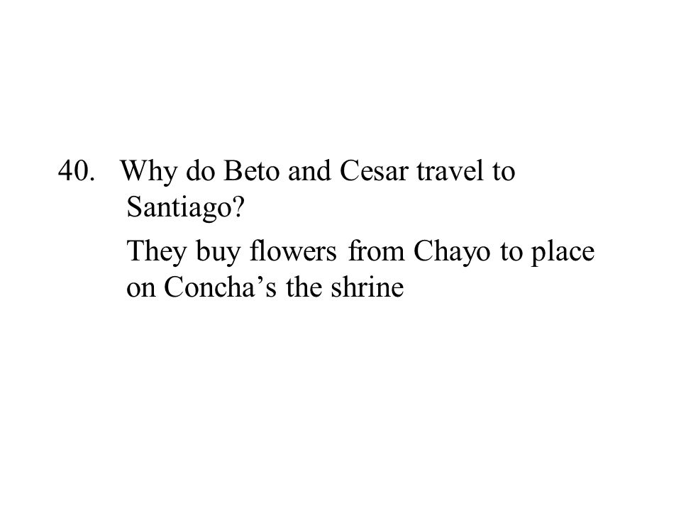 Why do Beto and Cesar travel to Santiago