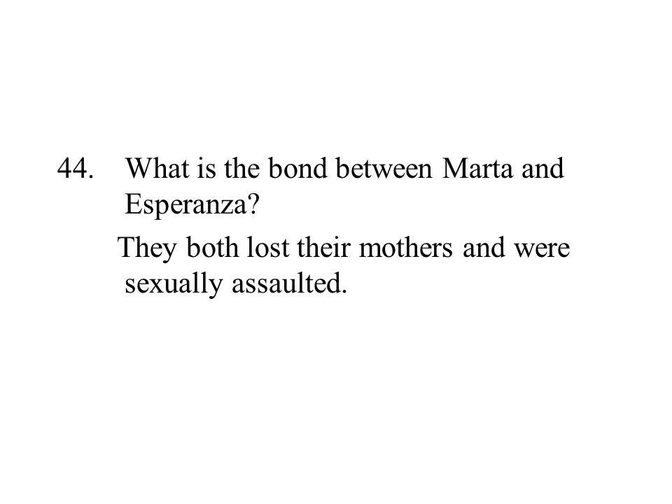What is the bond between Marta and Esperanza