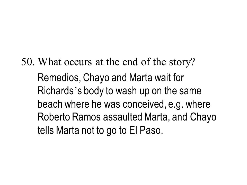 What occurs at the end of the story
