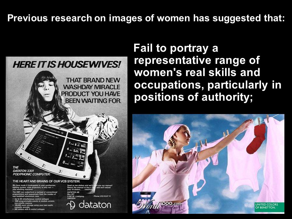 Previous research on images of women has suggested that: