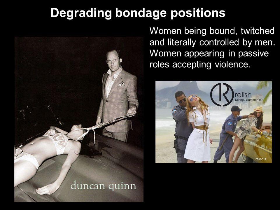 Degrading bondage positions
