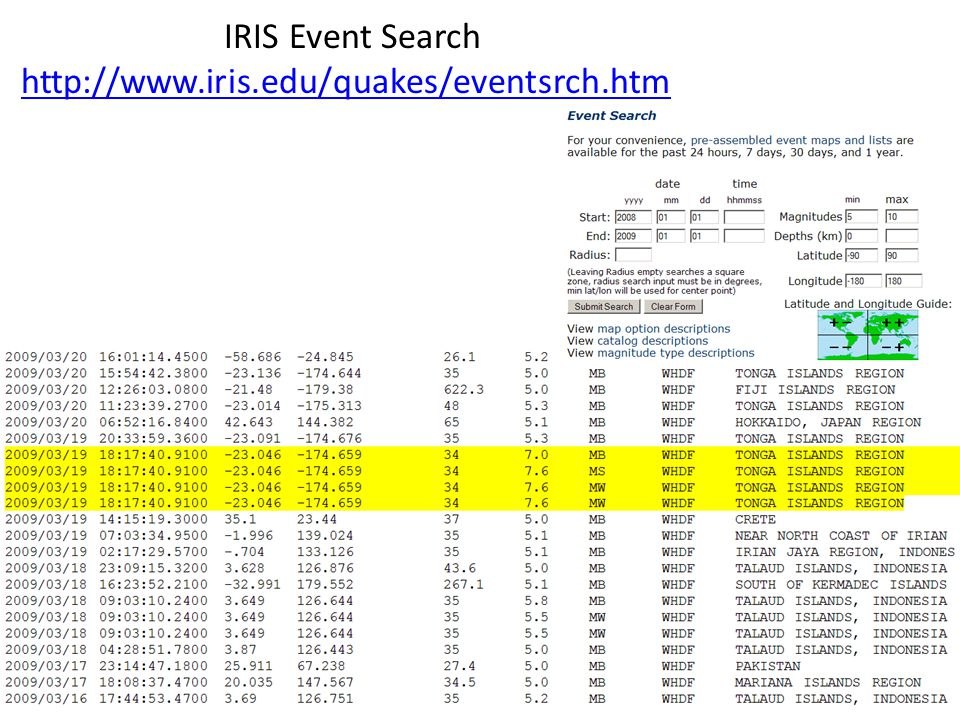 IRIS Event Search http://www.iris.edu/quakes/eventsrch.htm