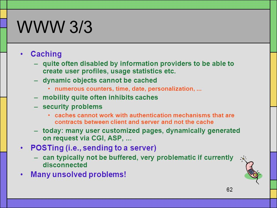 WWW 3/3 Caching POSTing (i.e., sending to a server)