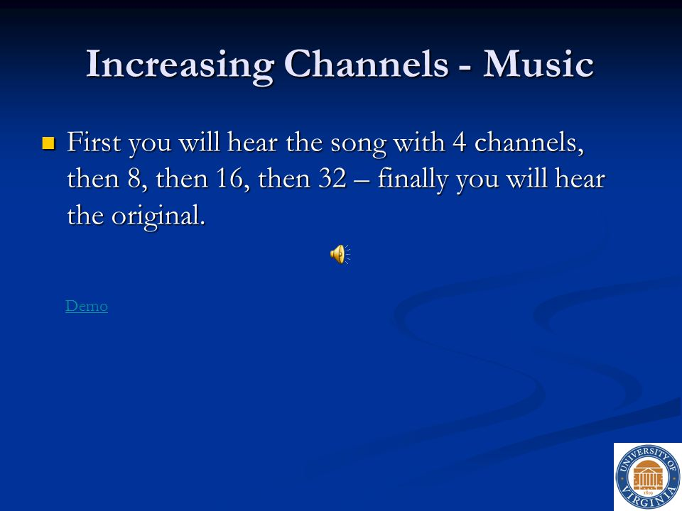 Increasing Channels - Music