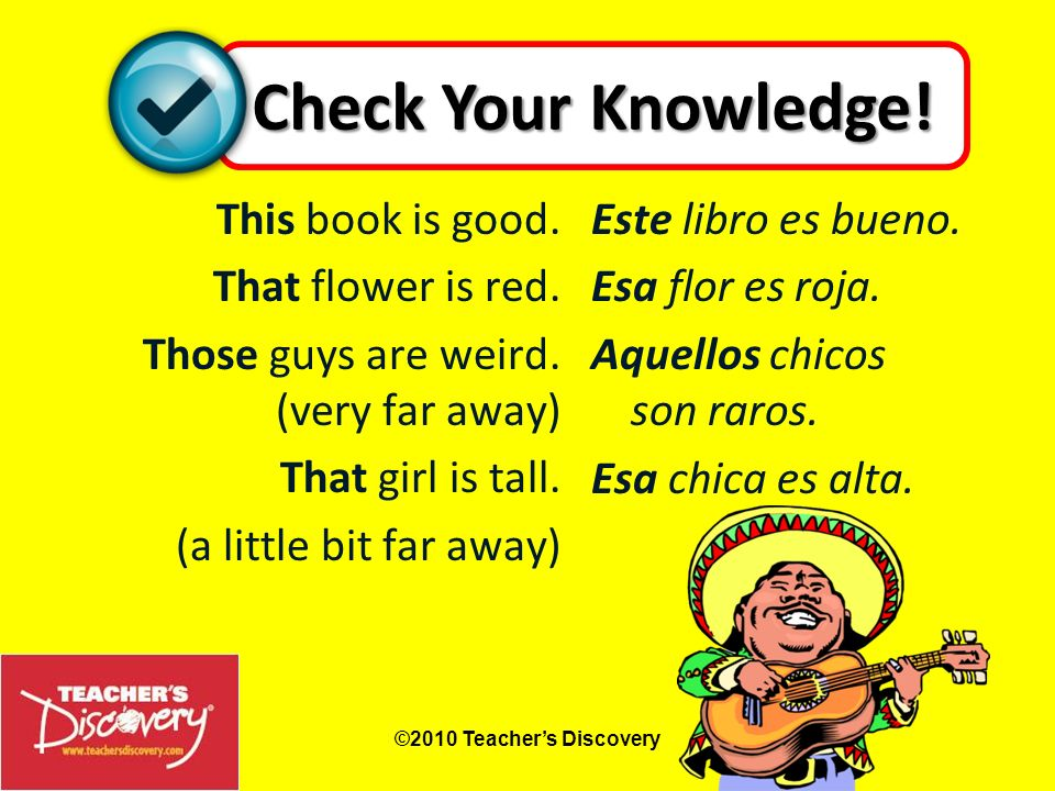 Check Your Knowledge! This book is good. That flower is red.