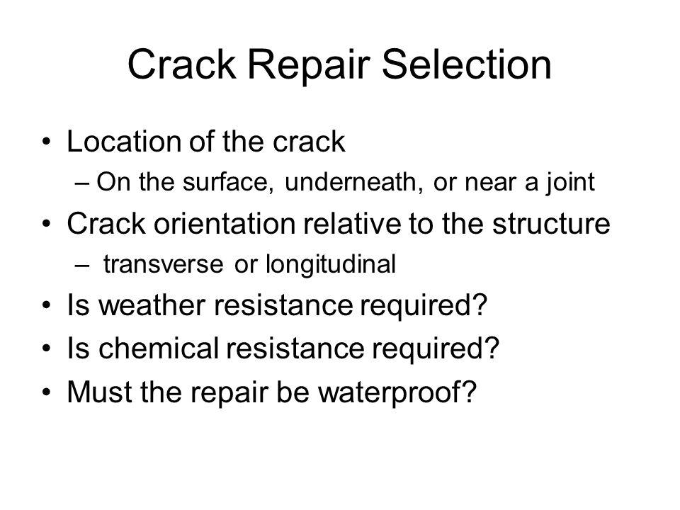 Crack Repair Selection