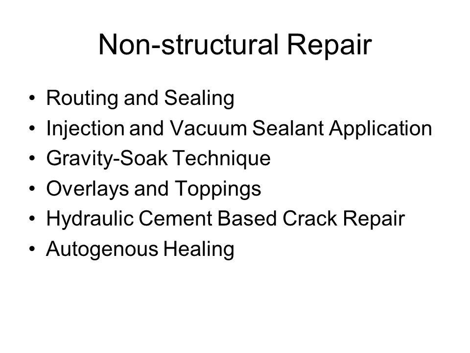 Non-structural Repair