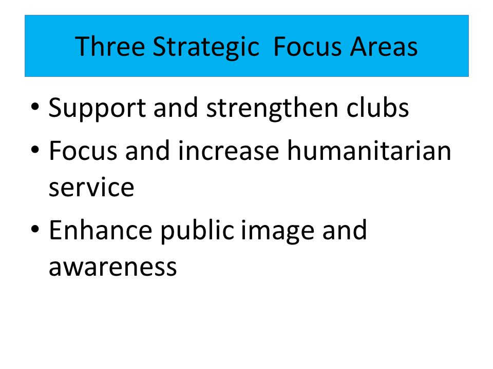 Three Strategic Focus Areas