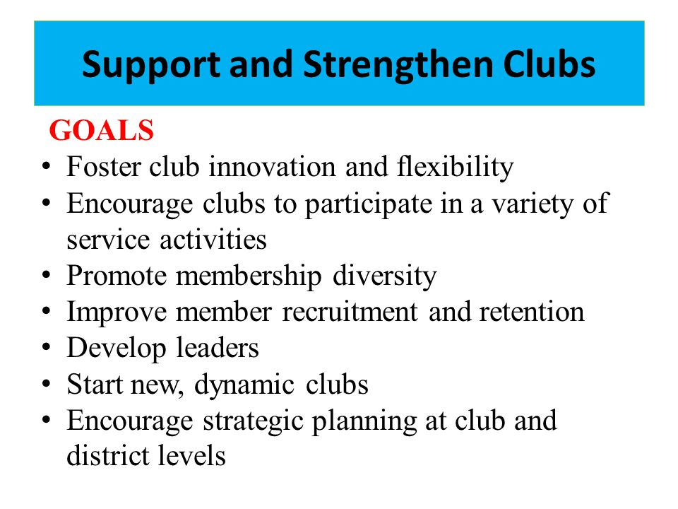 Support and Strengthen Clubs