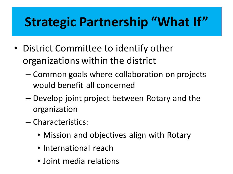 Strategic Partnership What If