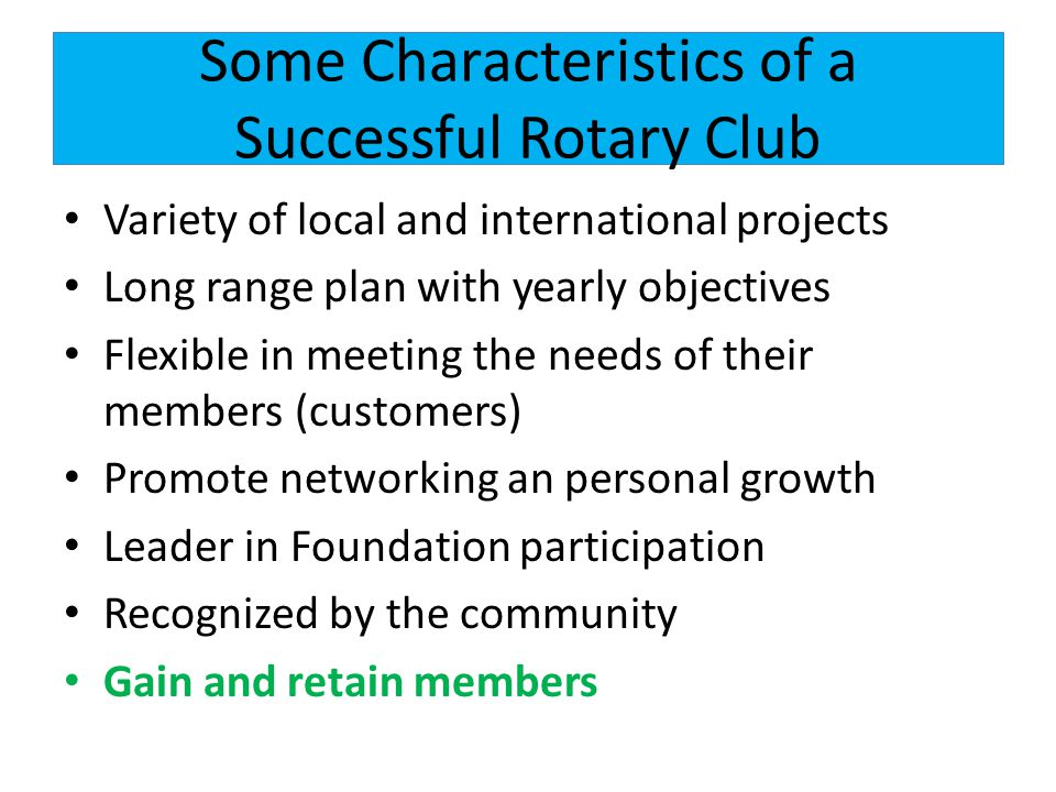 Some Characteristics of a Successful Rotary Club