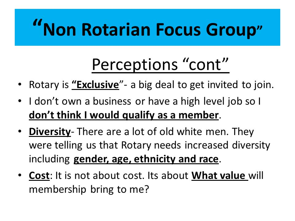 Non Rotarian Focus Group