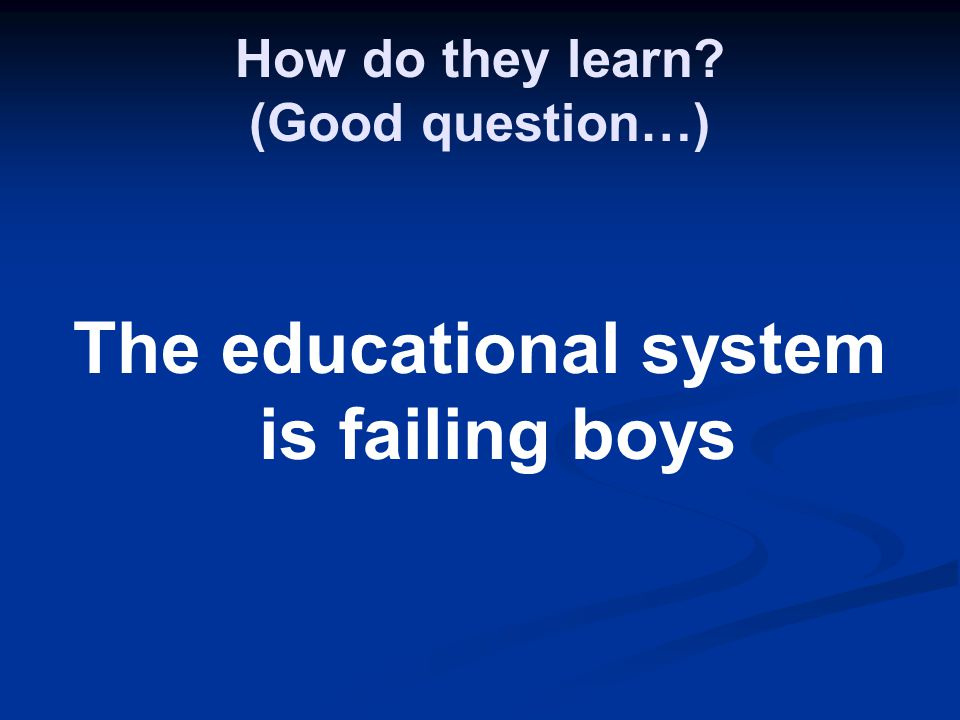 How do they learn (Good question…)
