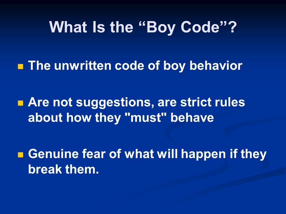 What Is the Boy Code The unwritten code of boy behavior