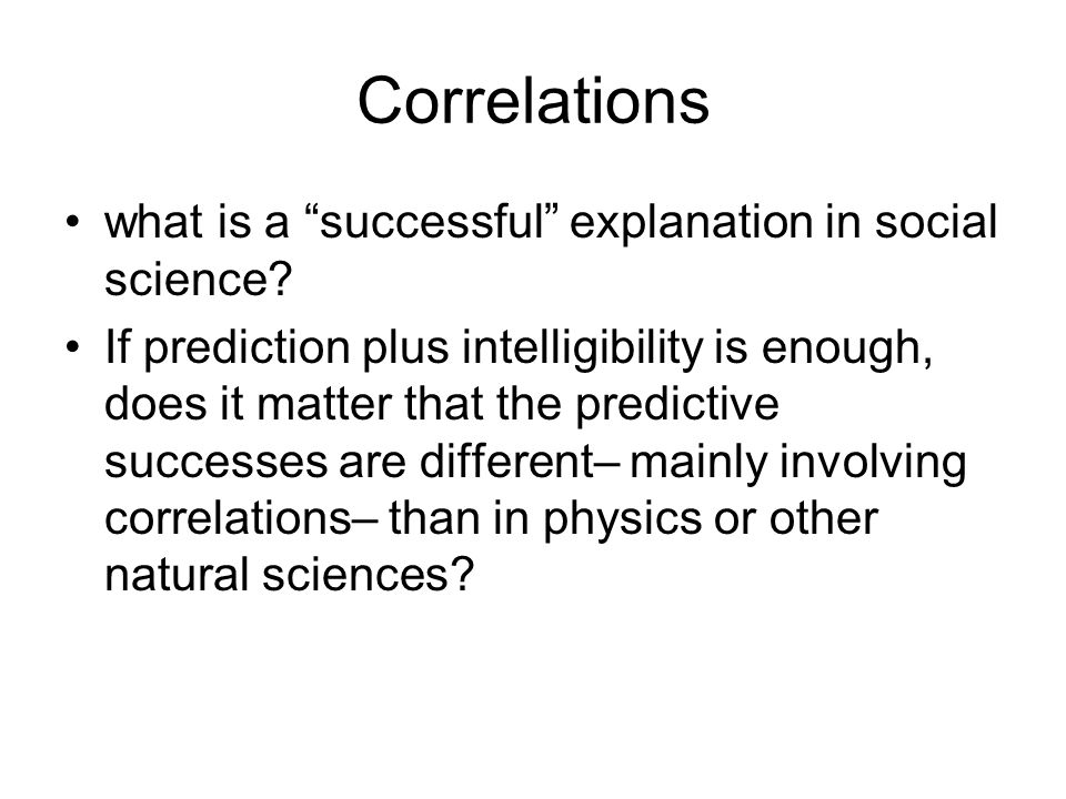 Correlations what is a successful explanation in social science