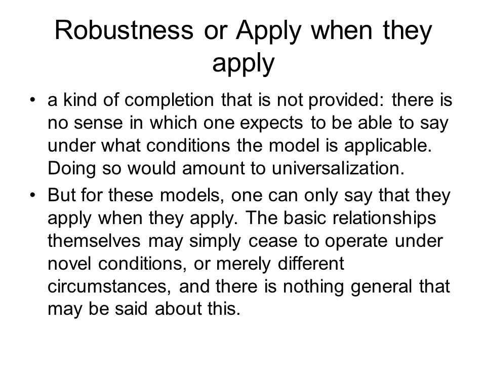 Robustness or Apply when they apply