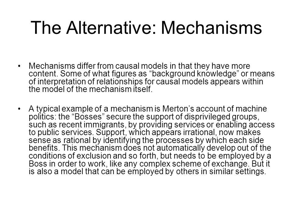 The Alternative: Mechanisms