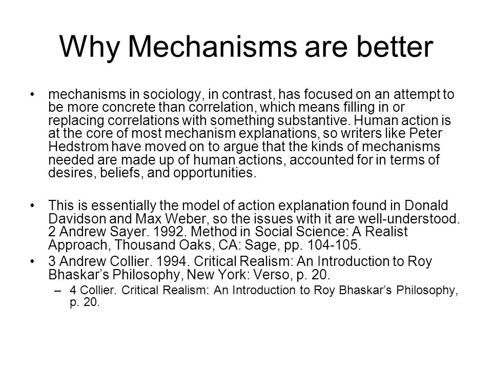 Why Mechanisms are better