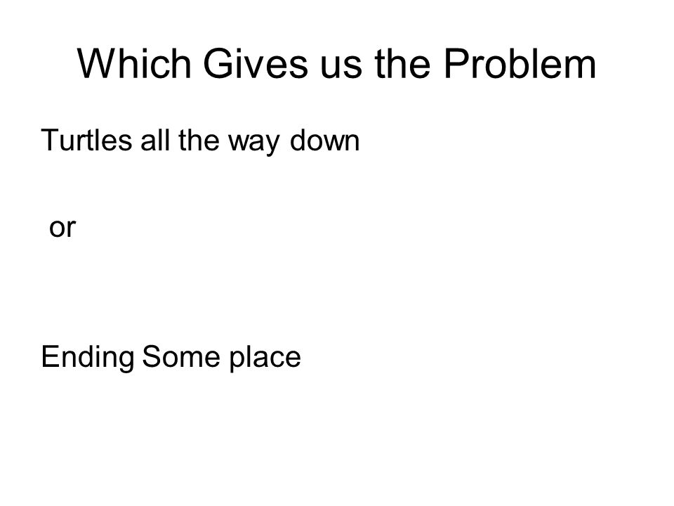 Which Gives us the Problem
