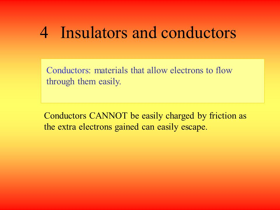 4 Insulators and conductors
