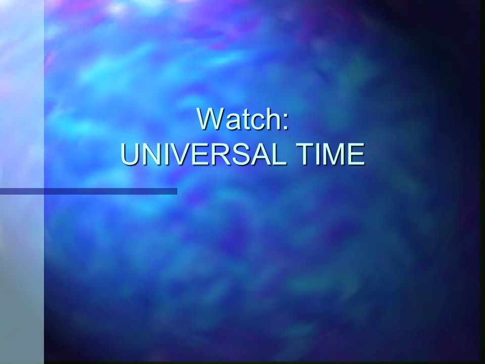 Watch: UNIVERSAL TIME