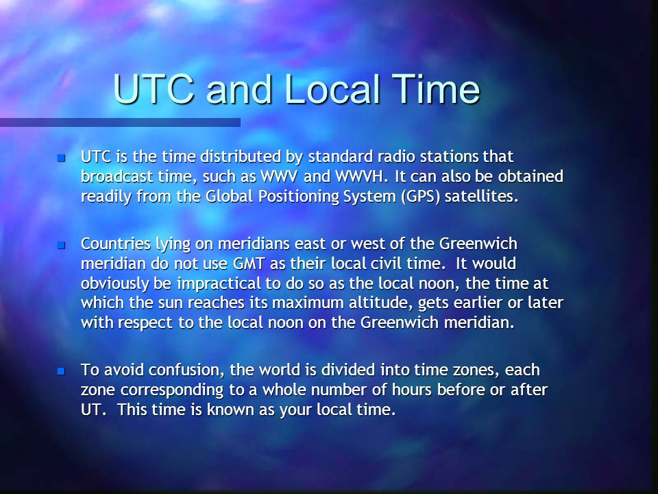 UTC and Local Time