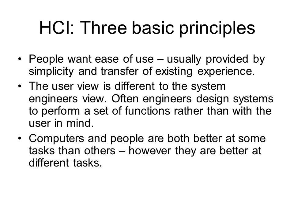 HCI: Three basic principles