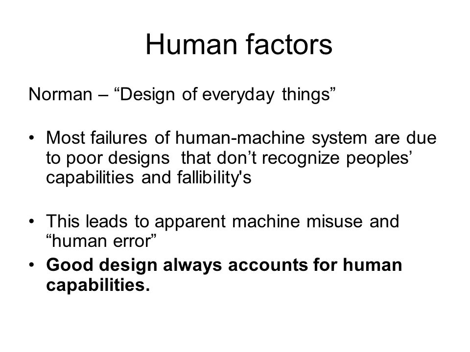Human factors Norman – Design of everyday things