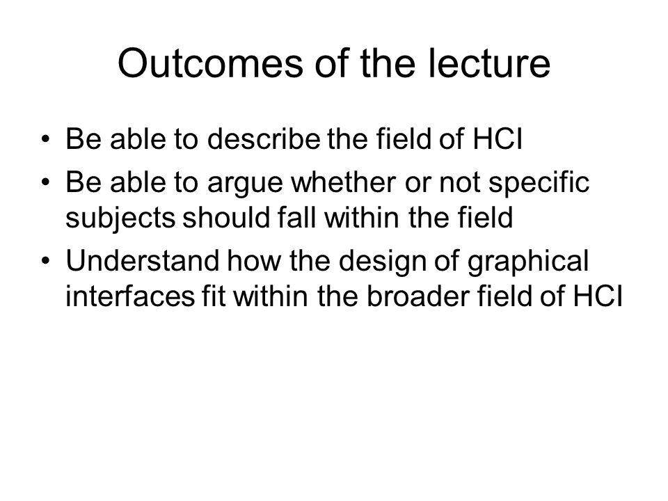 Outcomes of the lecture