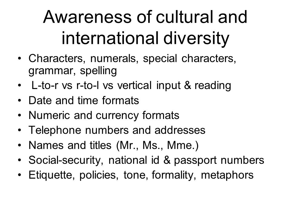 Awareness of cultural and international diversity