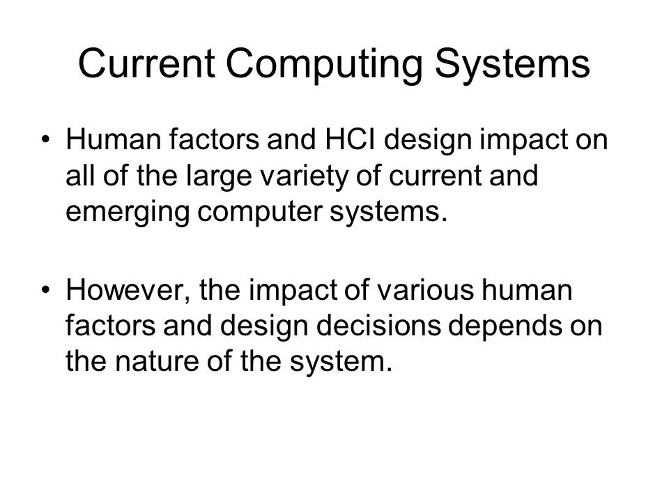 Current Computing Systems