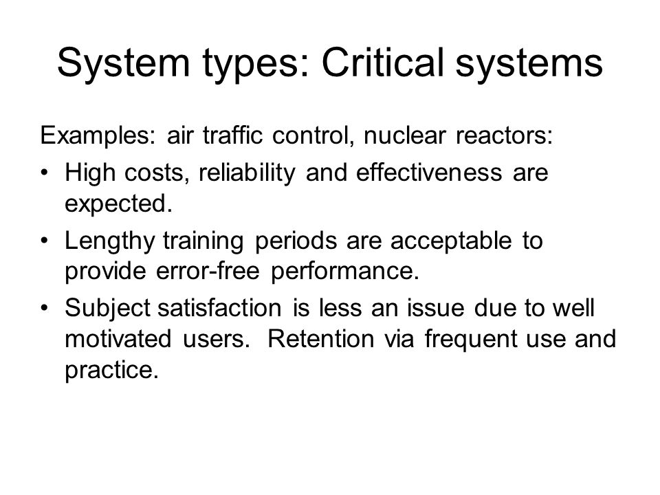 System types: Critical systems