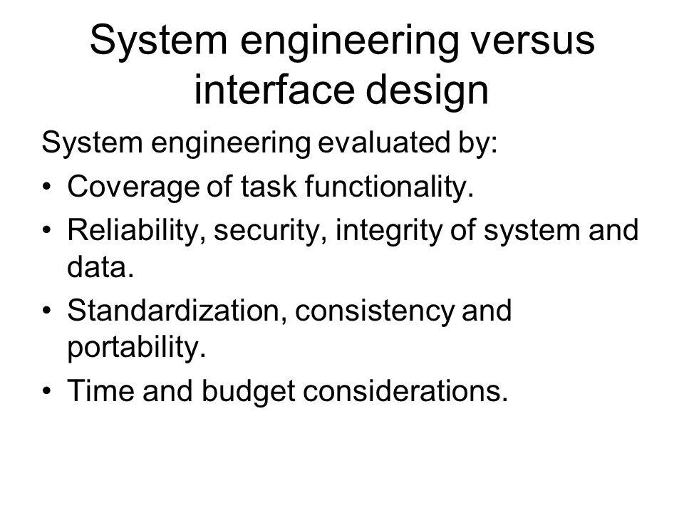 System engineering versus interface design