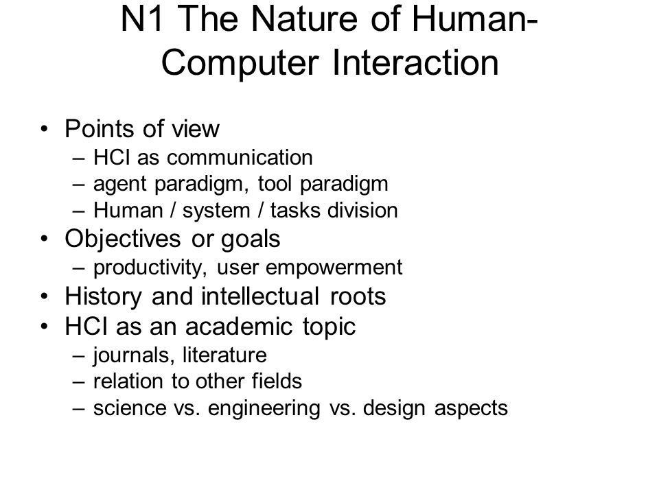 N1 The Nature of Human-Computer Interaction
