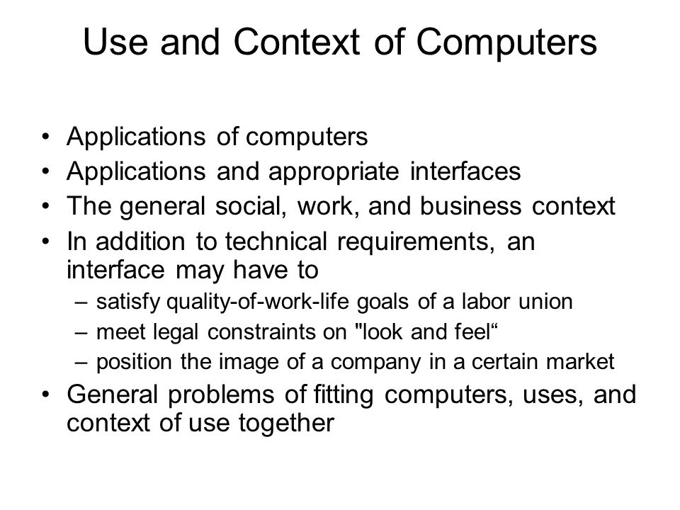 Use and Context of Computers
