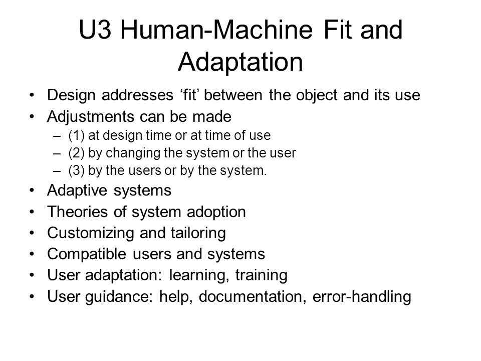 U3 Human-Machine Fit and Adaptation