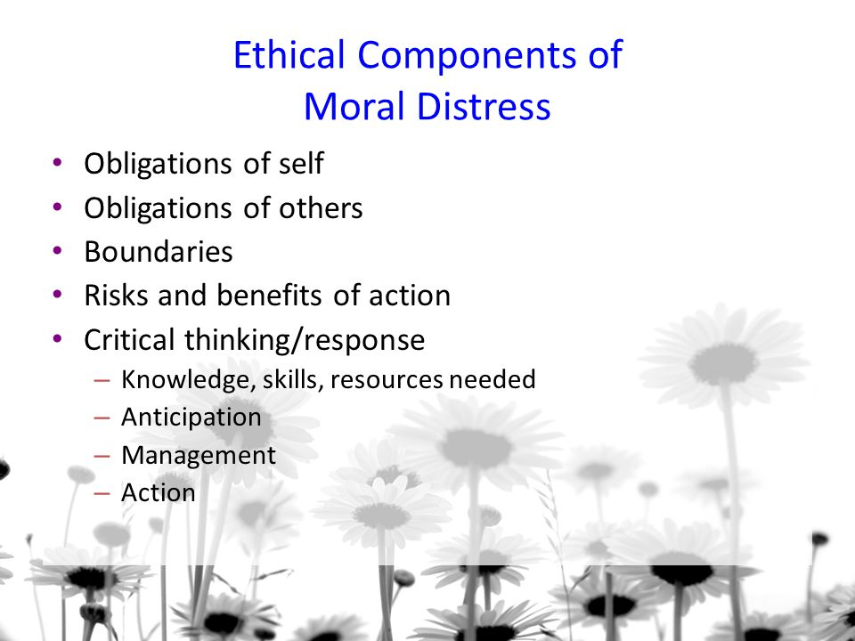 Ethical Components of Moral Distress