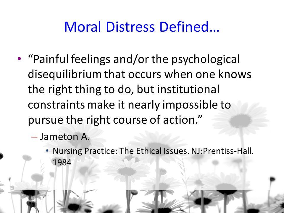 Moral Distress Defined…