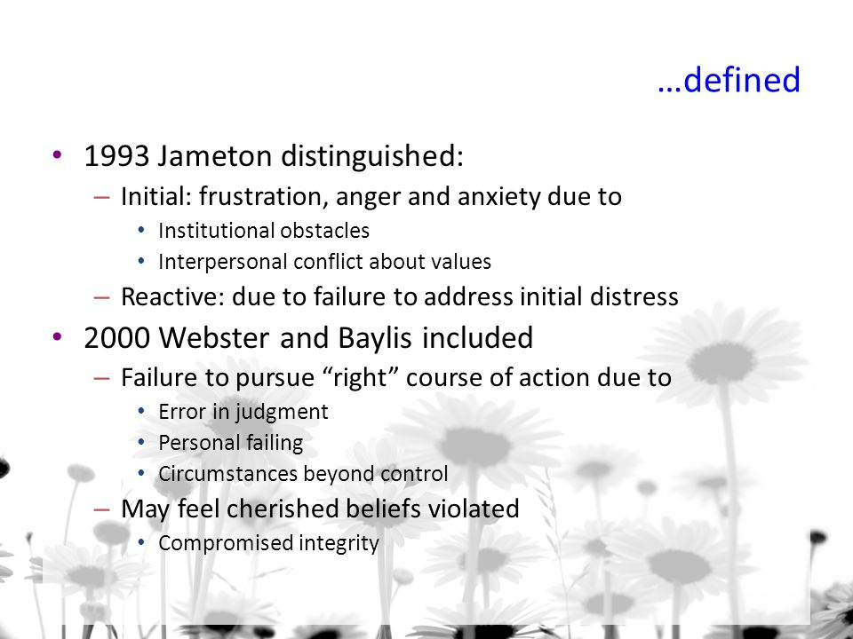 …defined 1993 Jameton distinguished: 2000 Webster and Baylis included