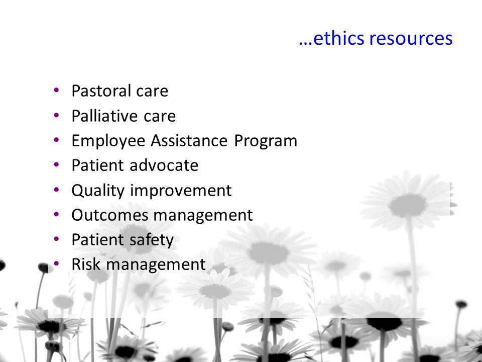 …ethics resources Pastoral care Palliative care