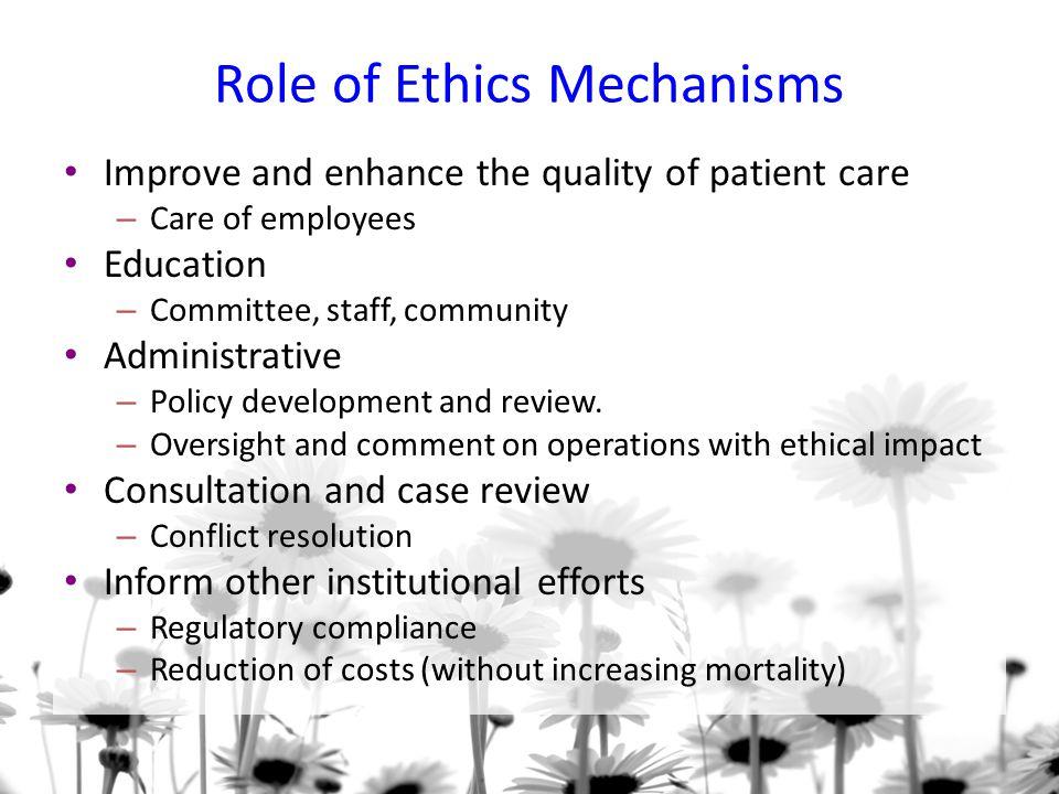 Role of Ethics Mechanisms