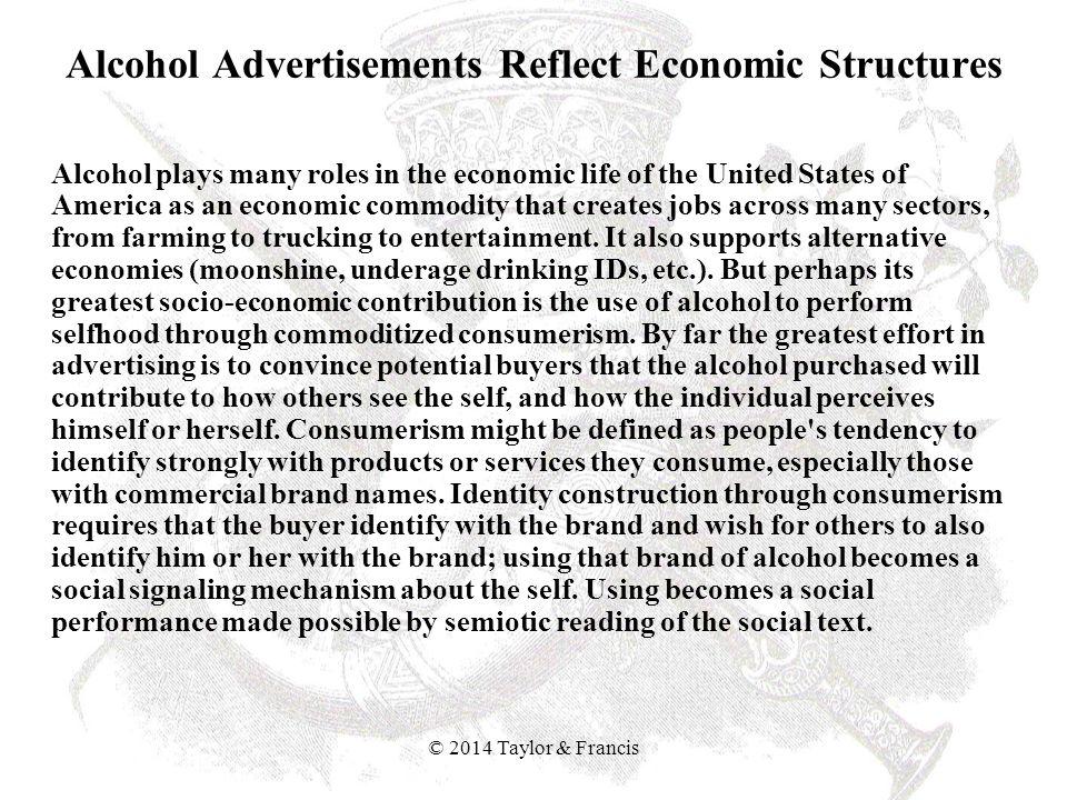 Alcohol Advertisements Reflect Economic Structures