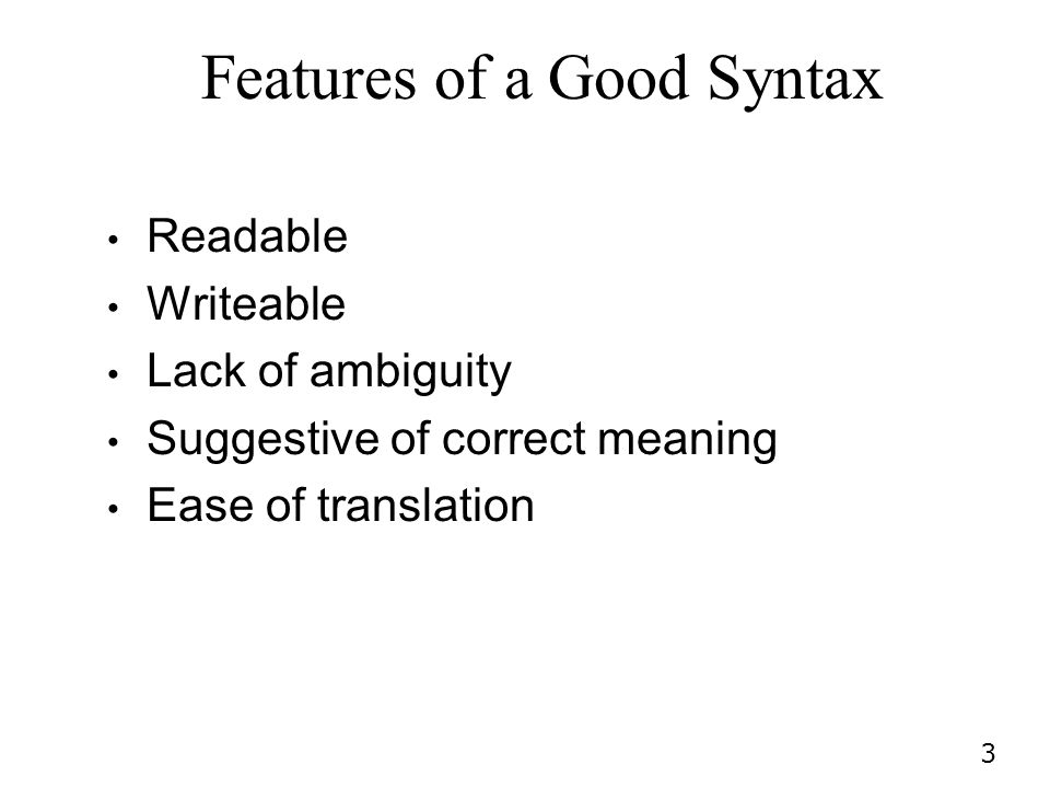 Features of a Good Syntax