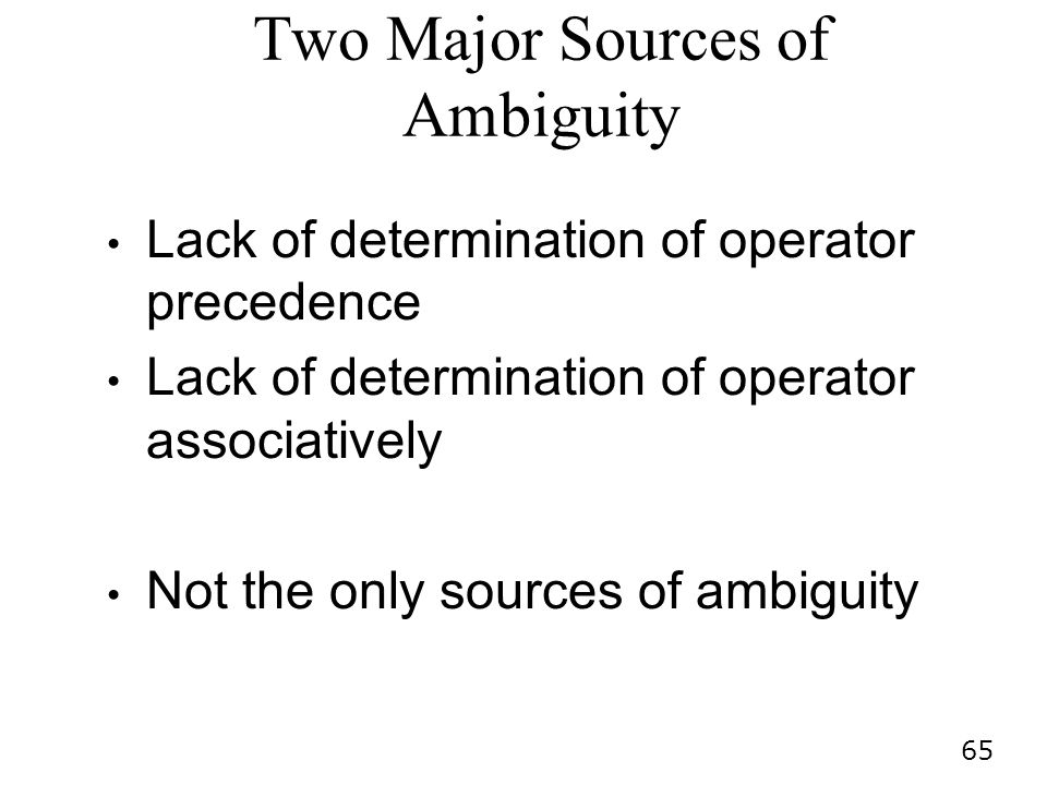 Two Major Sources of Ambiguity