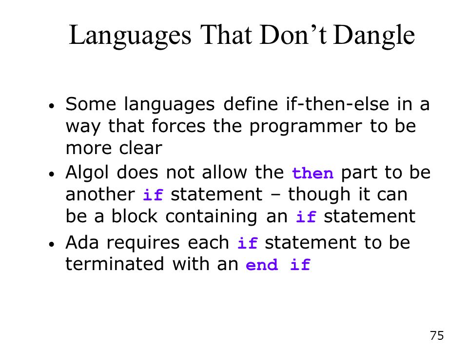Languages That Don't Dangle
