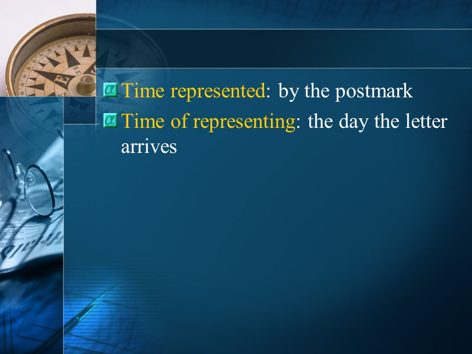 Time represented: by the postmark