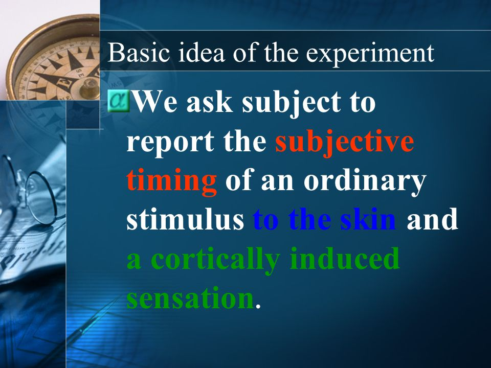 Basic idea of the experiment