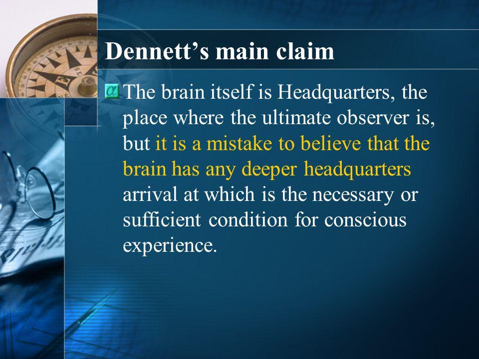 Dennett's main claim