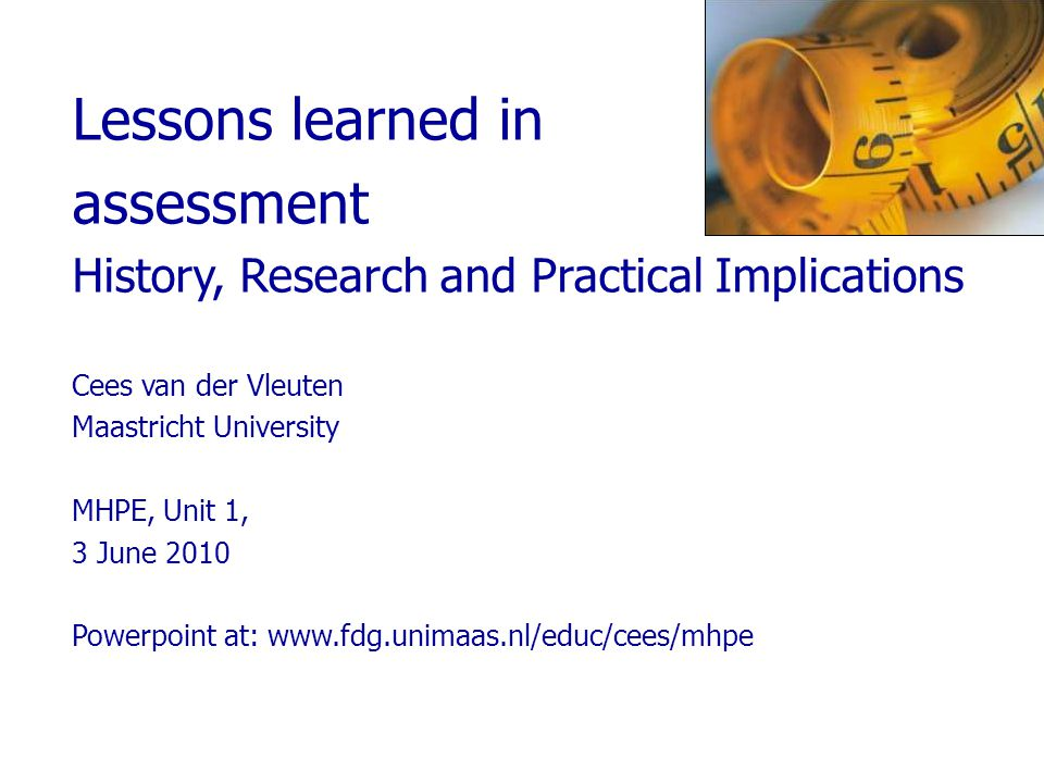 Lessons learned in assessment
